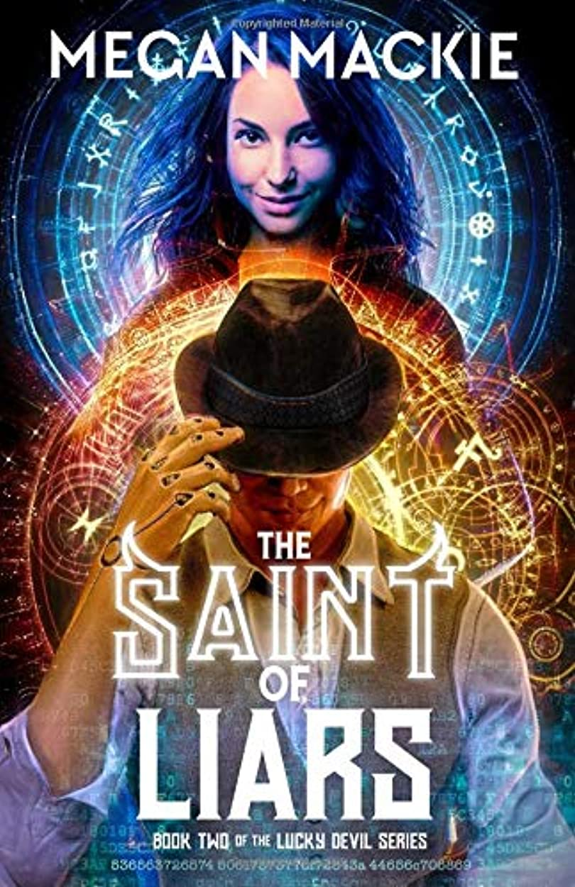 新聞腐敗した致命的The Saint of Liars: Book Two of the Lucky Devil Series