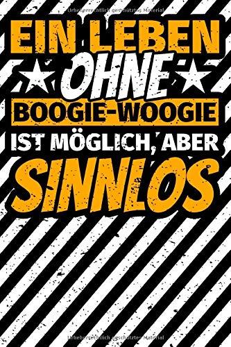 Notizbuch liniert: Boogie-Woogie Geschenke Tanzen Tanz