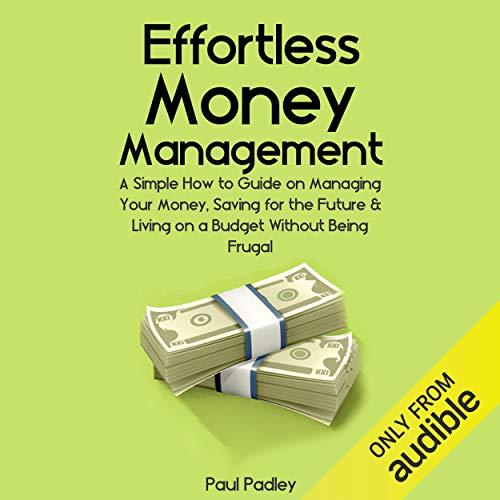 Effortless Money Management audiobook cover art