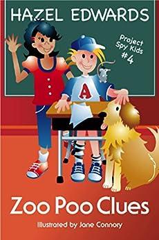Zoo Poo Clues (Project Spy Kids Book 4) by [Hazel Edwards, Jane Connory]