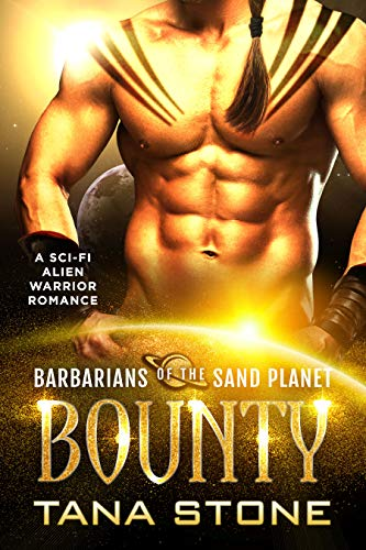 Bounty: A Sci-Fi Alien Warrior Romance (Barbarians of the Sand Planet Book 1) (English Edition)