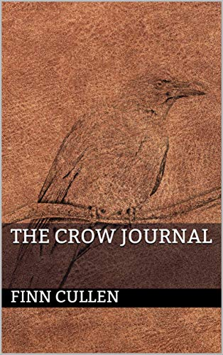 The Crow Journal by [Finn Cullen]