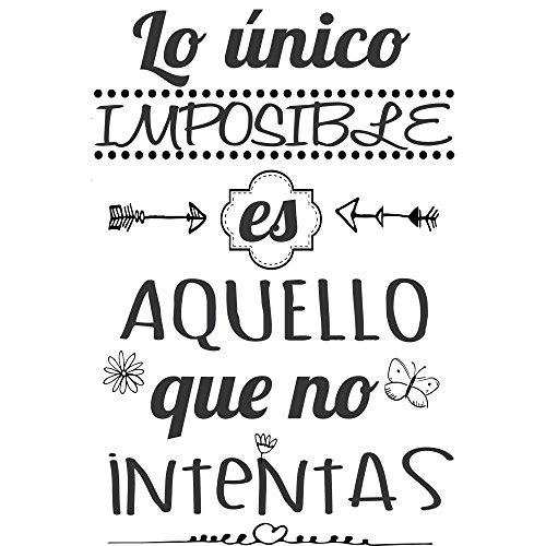 Frase Vinilo'Lo único imposible es aquello.' Vinilos decorativos. frases motivadoras DC-16126 (Vinilo de corte, 90x60cm)