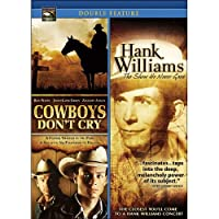 Cowboys Don't Cry/Hank Williams: The Show He Never Gave [DVD] [Import]