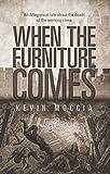 When the Furniture Comes (English Edition)