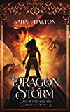 The Dragon Storm (The Land of Fire and Ash Book 2) (English Edition)