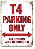 T4 Parking Only, 20 x 30 cm, Blechschild, Vintage-Look,