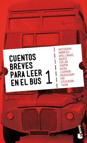 Cuentos breves para leer en el bus 1 (Novela)