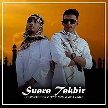 Suara Takbir (feat. Zahyul MXG, Aira Akbar)