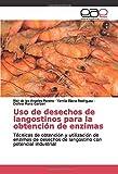 Uso de desechos de langostinos para la obtención de enzimas: Técnicas de obtención y utilización...