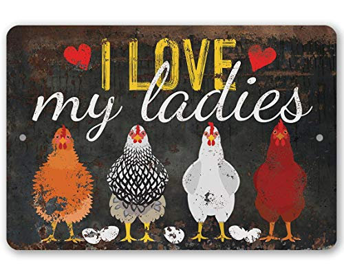 Pozino Funny Chicken Signs for Outside I Love My Ladies Metal Sign Use Indoor Outdoor Funny Chicken Farm Decor