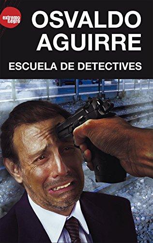 Escuela de detectives (EXTREMO NEGRO)
