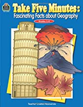 Take Five Minutes: Fascinating Facts about Geography: Fascinating Facts about Geography