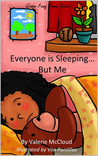 Everyone is Sleeping...But Me (Green Frog Moon Series) (English Edition)