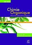 Chimie organique - Stéréochimie, entités réactives et réactions