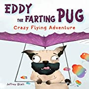 Eddy the Farting Pug: Crazy Flying Adventure