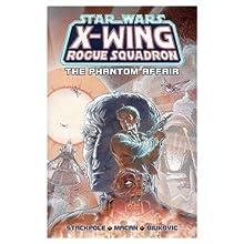 The Phantom Affair (Star Wars: X-Wing Rogue Squadron, #2)
