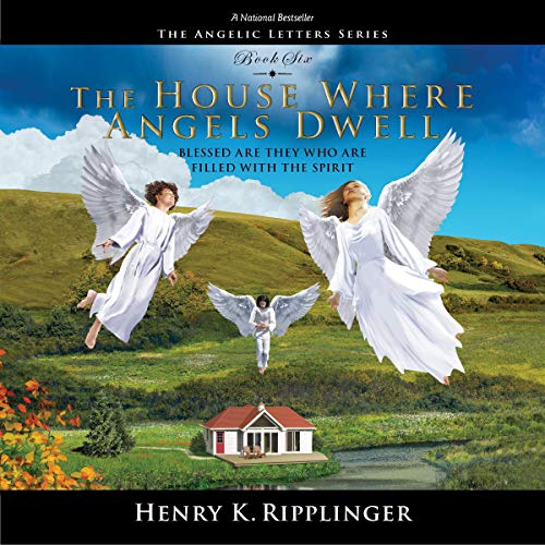 The House Where Angels Dwell audiobook cover art