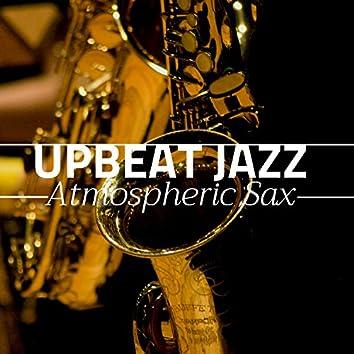 Upbeat Jazz - Atmospheric Sax, Romantic Nights,