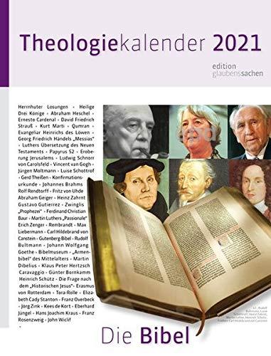Theologie-Kalender 2021: Die Bibel. Wochenkalender (Theologie-Kalender / Religion und Literatur)