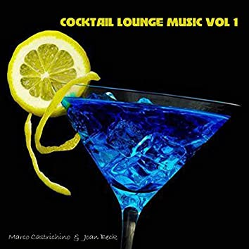 Cocktail Lounge Music, Vol. 1