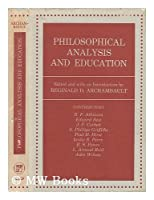 Philosophical Analysis and Education (International Library of Philosophy of Education)