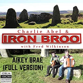 Aikey Brae (Full Version) [feat. Fred Wilkinson]