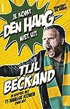 Tijl Beckand: Je komt Den Haag niet uit (Dutch Edition)
