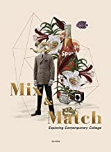 Mix & Match: Exploring Contemporary Collage