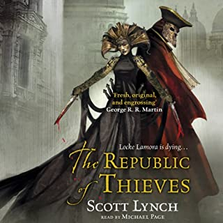 The Republic of Thieves                   Auteur(s):                                                                                                                                 Scott Lynch                               Narrateur(s):                                                                                                                                 Michael Page                      Durée: 23 h et 43 min     113 évaluations     Au global 4,6