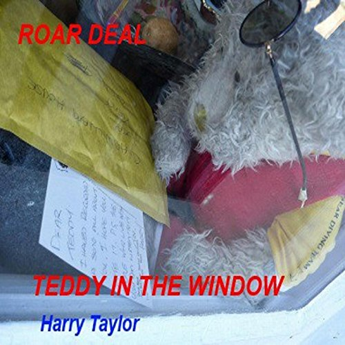 Teddy in the Window (feat. Roar Deal)