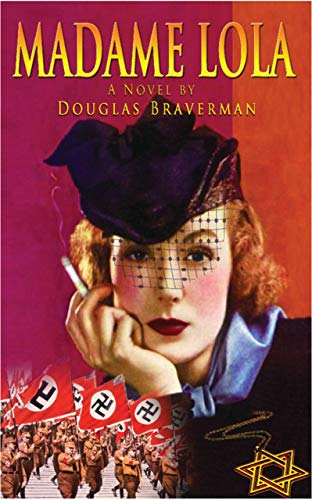 Book: Madame Lola by Douglas Braverman