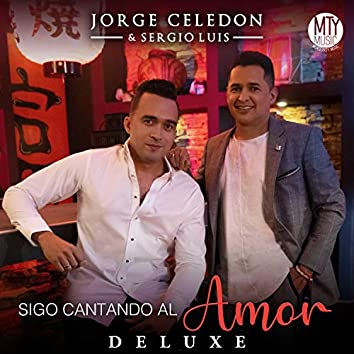 Sigo Cantando al Amor (Deluxe)