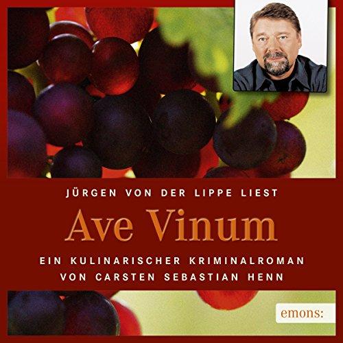 Ave Vinum. Ein kulinarischer Kriminalroman Titelbild