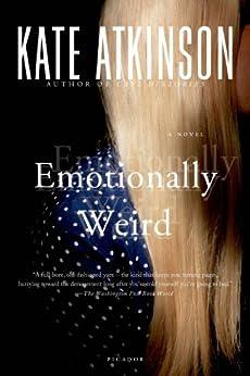 Emotionally Weird: A Novel by [Kate Atkinson]