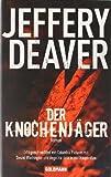 Der Knochenjäger - Jeffery Deaver