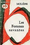 LES FEMMES SAVANTES - Bordas