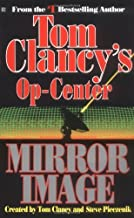 Mirror Image (Tom Clancy's Op-Center, Book 2) by Tom Clancy (1995-11-01)