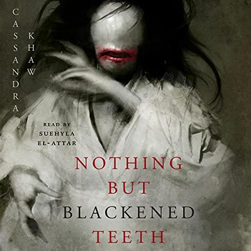 Bargain Audio Book - Nothing but Blackened Teeth