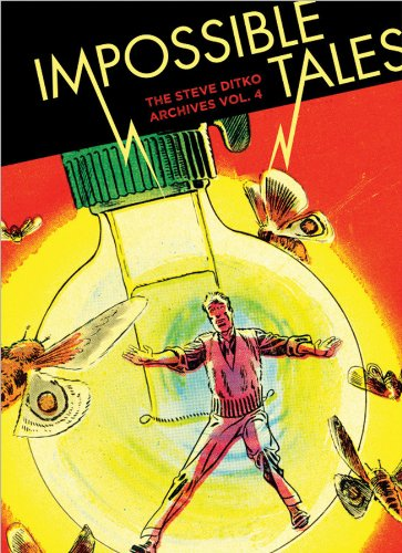 Image of Impossible Tales: The Steve Ditko Archives Vol. 4 (Vol. 4) (The Steve Ditko Archives)
