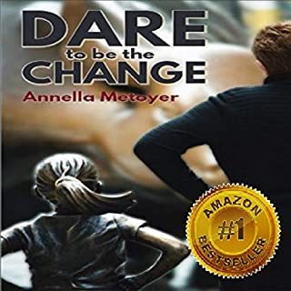 Dare to Be the Change cover art