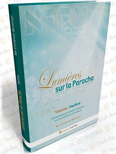 Lumières sur la Paracha (Vayikra) (French Edition)