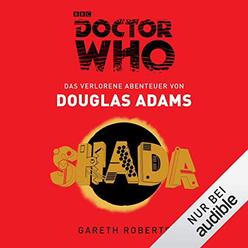 SHADA: Das verlorene Abenteuer     Doctor Who              By:                                                                                                                                 Douglas Adams,                                                                                        Gareth Roberts                               Narrated by:                                                                                                                                 Michael Schwarzmaier                      Length: 11 hrs and 9 mins     Not rated yet     Overall 0.0