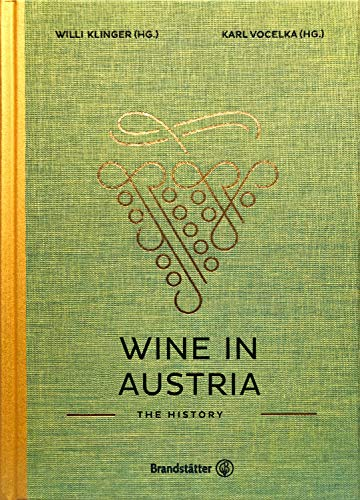 Wine in Austria: The History