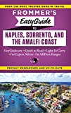 Frommer s EasyGuide to Naples, Sorrento and the Amalfi Coast