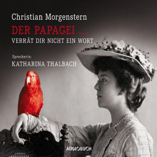 Der Papagei... verrät dir nicht ein Wort Titelbild