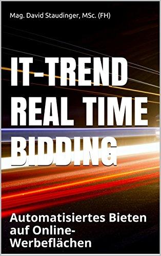 IT-Trend Real Time Bidding: Automatisiertes Bieten auf Online-Werbeflächen