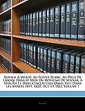 Voyage À Méroé: Au Fleuve Blanc, Au-Delà De Fâzoql Dans Le Midi Du Royaume De Sennâr, À Syouah Et Dans Cinq Autres Oasis; Fait Dans Les Années 1819, 1820, 1821 Et 1822, Volume 1 (French Edition)