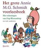 Het grote Annie M.G. Schmidt voorleesboek...