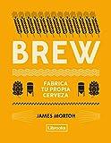 BREW: fabrica tu propia cerveza (Cooking)